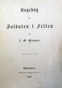Belejringen af Dybbøl, Madam Mangors kogebog